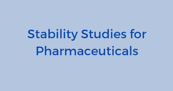 Pharmaceutical Stability testing, GMP Pharmaceutical Stability Studies, ICH Storage stability, pharmaceutical stability testing, Drug stability studies, drug development services, GMP certified testing services